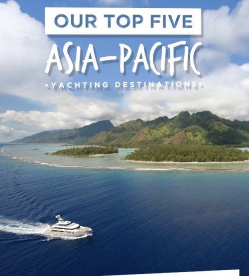 Top five asia pacific yachting destinations